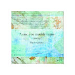 Away, you mouldy rogue, away! Shakespeare Insult Stretched Canvas Print