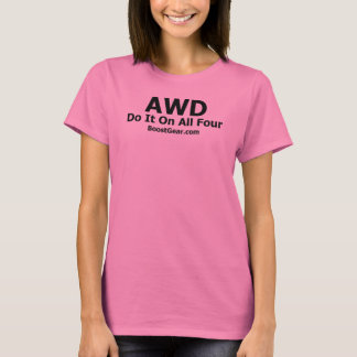 AWD - Do It On All Four T-Shirt