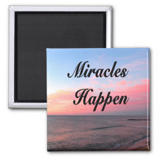 AWE INSPIRING MIRACLES HAPPEN SUNRISE PHOTO MAGNET