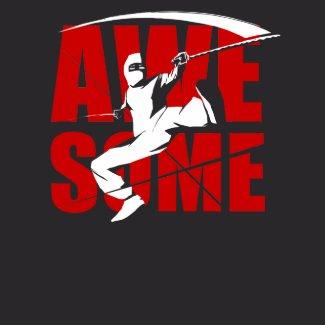 AWE-SOME Ninja Shirt shirt