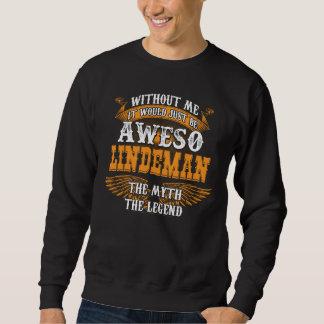 Aweso LINDEMAN A True Living Legend Sweatshirt