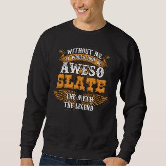 Aweso SLATE A True Living Legend Sweatshirt