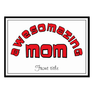 Awesomazing Mom 1 Business Card