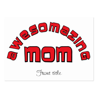 Awesomazing Mom 1 Business Card Templates