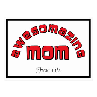 Awesomazing Mom 1 Business Cards