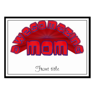 AWESOMAZING MOM BUSINESS CARDS