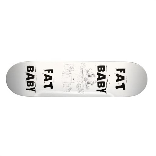 awesome123345678910 001, FATBABY, FAT BABY Skate Boards