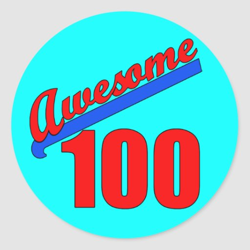 Awesome 100 Awesome at 100 Years Old Classic Round Sticker