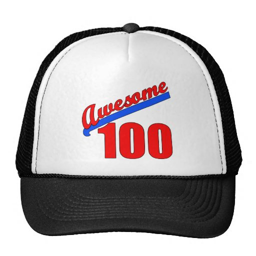 Awesome 100 Awesome at 100 Years Old Hats