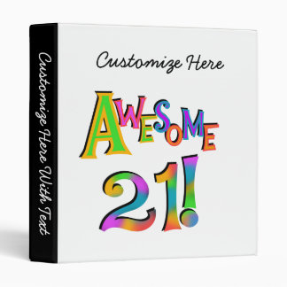 Awesome 21 Birthday T-shirts and Gifts 3 Ring Binder