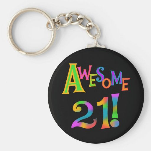 Awesome 21 Birthday T-shirts and Gifts Keychain