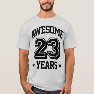 Awesome 23 Years T-Shirt