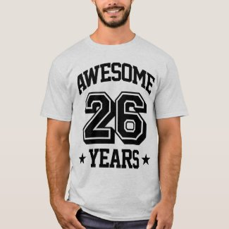 Awesome 26 Years T-Shirt