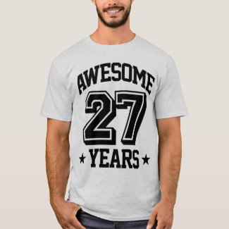 Awesome 27 Years T-Shirt