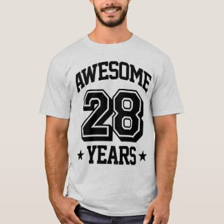 Awesome 28 Years T-Shirt