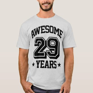 Awesome 29 Years T-Shirt