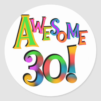 Awesome 30 Birthday T-shirts and Gifts Sticker
