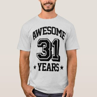 Awesome 31 Years T-Shirt