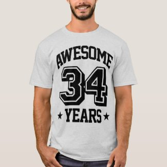 Awesome 34 Years T-Shirt