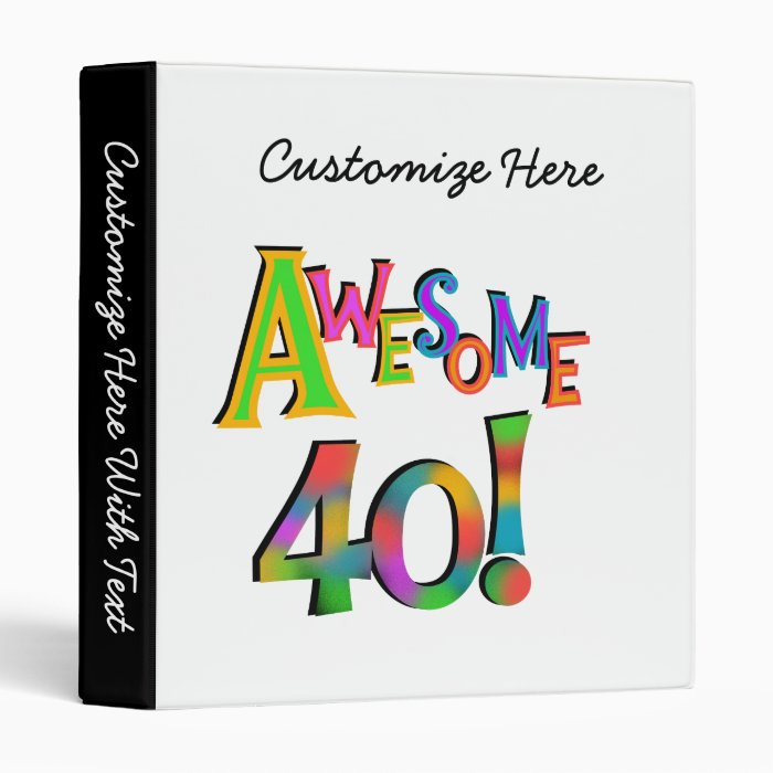 Awesome 40 Birthday T-shirts and Gifts Binder