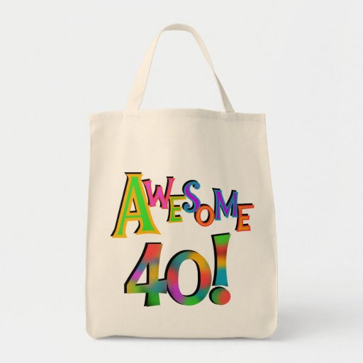 Awesome 40 Birthday T-shirts and Gifts Canvas Bags