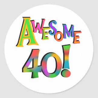 Awesome 40 Birthday T-shirts and Gifts Classic Round Sticker
