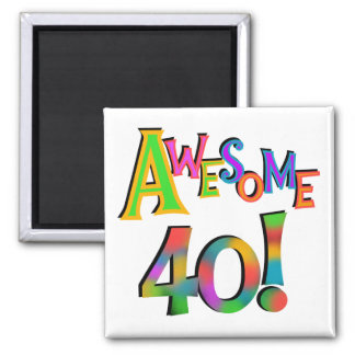 Awesome 40 Birthday T-shirts and Gifts Refrigerator Magnet