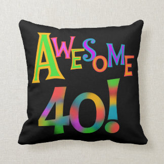 Awesome 40 Birthday T-shirts and Gifts Throw Pillow