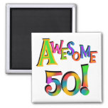 Awesome 50 Birthday T-shirts and Gifts 2 Inch Square Magnet