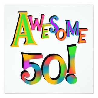 Awesome 50 Birthday T-shirts and Gifts Card