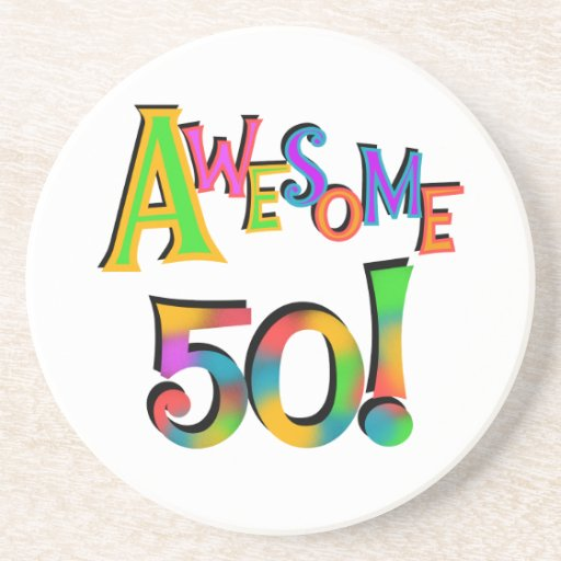 Awesome 50 Birthday T-shirts and Gifts Beverage Coasters