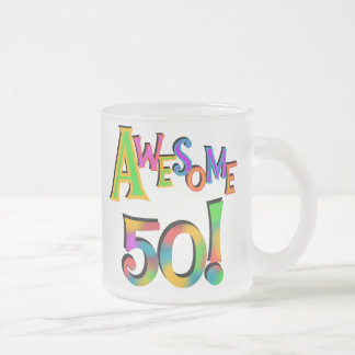 Awesome 50 Birthday T-shirts and Gifts Frosted Glass Mug