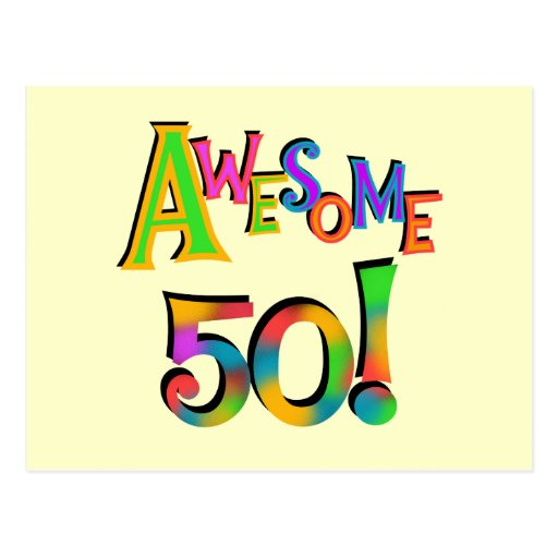 Awesome 50 Birthday T-shirts and Gifts Post Cards