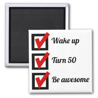 Awesome 50th Birthday Checklist 2 Inch Square Magnet