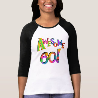 Awesome 60 Birthday T-shirts and Gifts