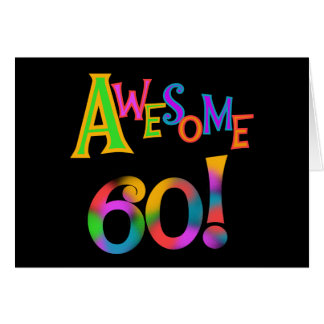 Awesome 60 Birthday T-shirts and Gifts Card