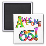 Awesome 65 Birthday Tshirts and Gifts Magnets