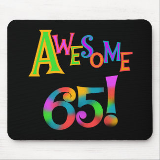 Awesome 65 Birthday Tshirts and Gifts Mouse Pads