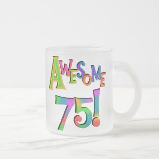 Awesome 75 Birthday T-shirts and Gifts Frosted Glass Coffee Mug