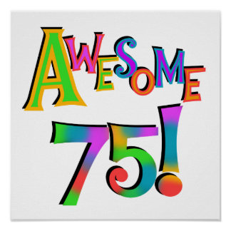 Awesome 75 Birthday T-shirts and Gifts Print