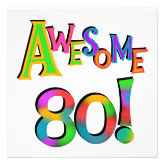 Awesome 80 Birthday T-shirts and Gifts Custom Announcements