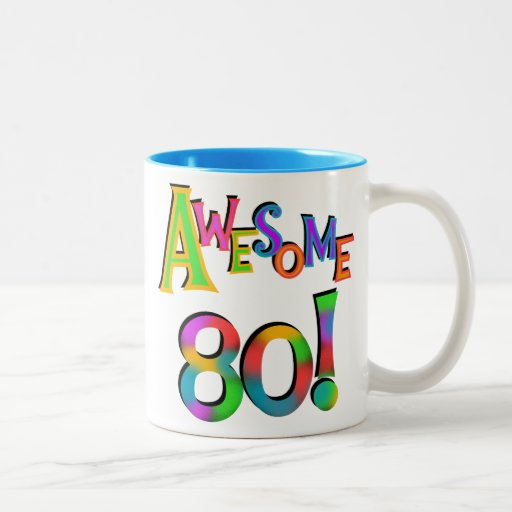 Awesome 80 Birthday T-shirts and Gifts Coffee Mug