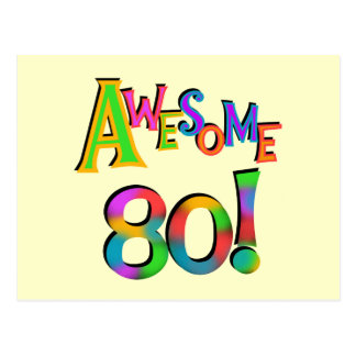Awesome 80 Birthday T-shirts and Gifts Post Card