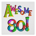 Awesome 80 Birthday T-shirts and Gifts Posters