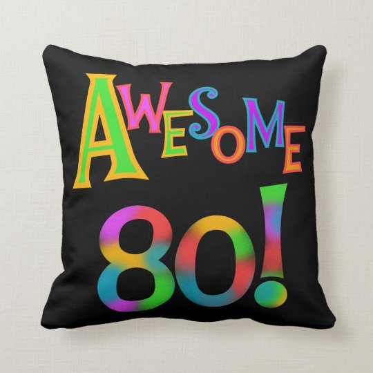 Awesome 80 Birthday T-shirts and Gifts Throw Pillow