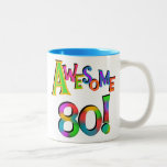 Awesome 80 Birthday T-shirts and Gifts Two-Tone Coffee Mug
