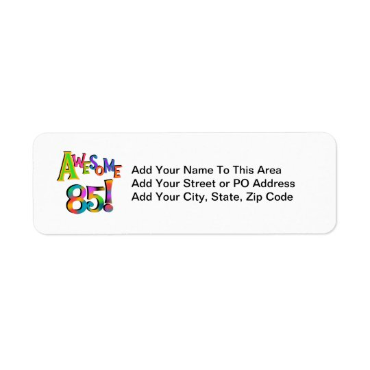 Awesome 85 Birthday T-shirts and Gifts Label