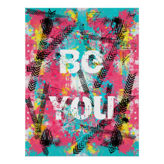 "Awesome abstract paint ""Be You"" custom words Poster"