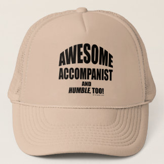 Awesome Accompanist Trucker Hat