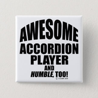 Awesome Accordion Player Pinback Button